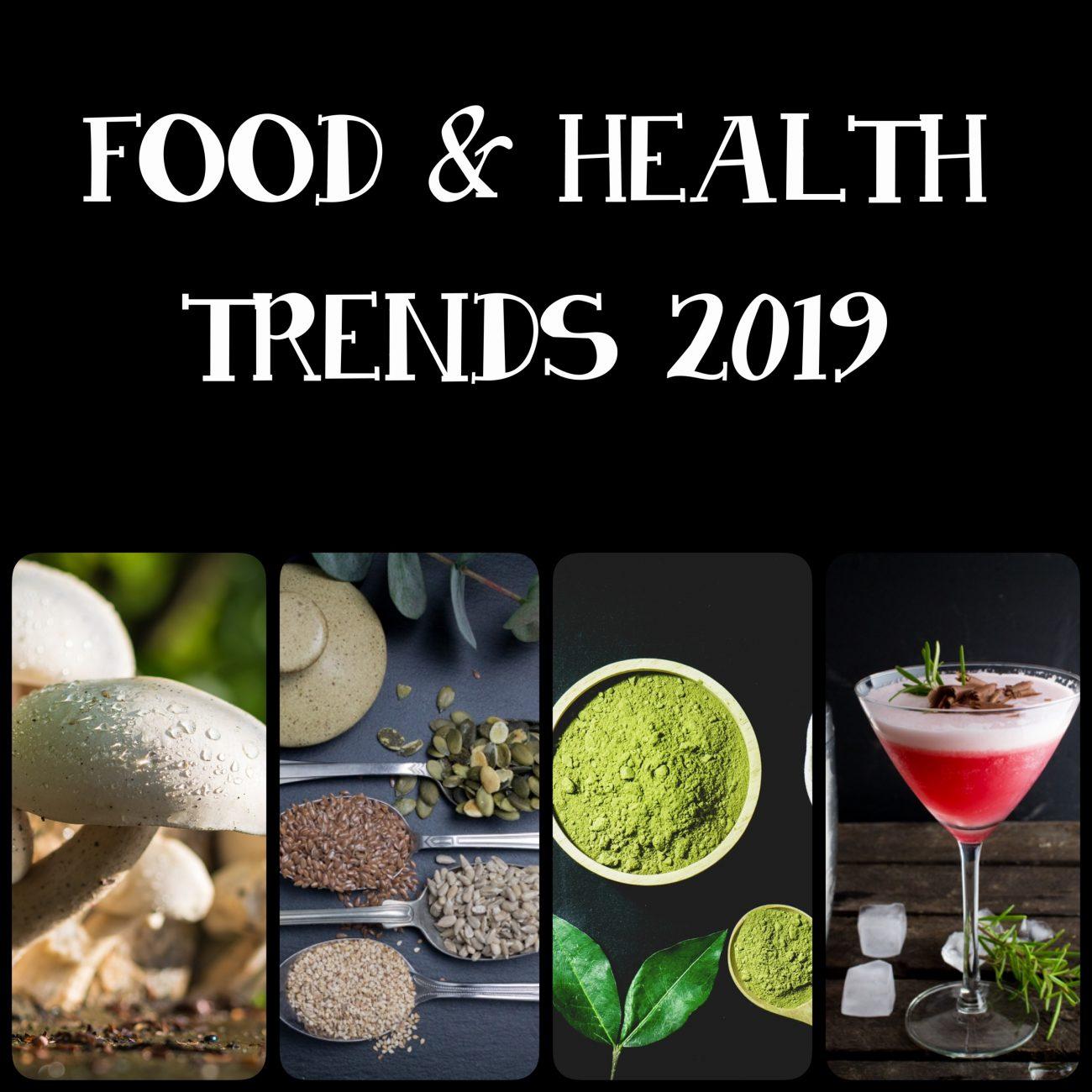 Food & Health trends 2019