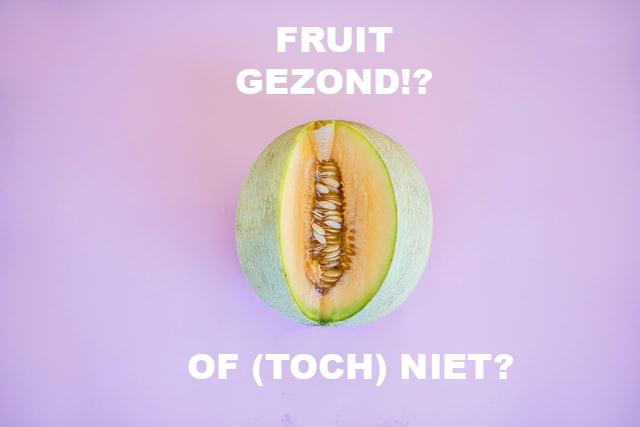 Fruit toch niet zo gezond